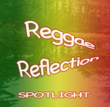 Reggae Reflection News